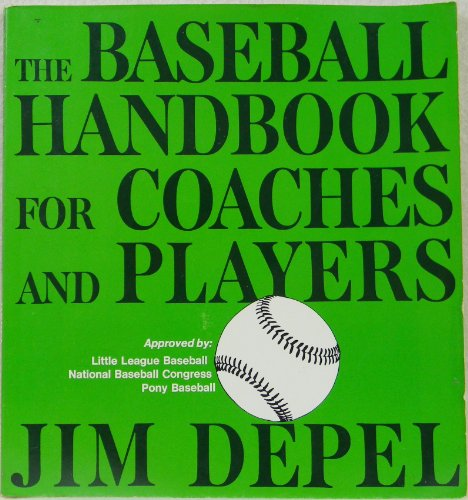 9780684142654: The Baseball Handbook for Coaches and Players (Baseball Hdbk Coach Players SL 593)