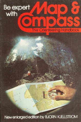 Be Expert With Map and Compass The Complete