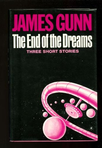 9780684143521: The End of the Dreams