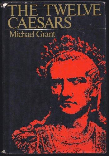 The Twelve Caesars: Grant, Michael