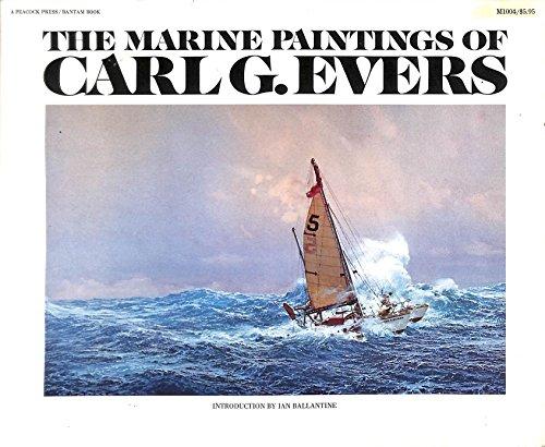 9780684144115: Marine Paintings of Carl G. Evers