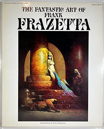 The Fantastic Art of Frank Frazetta: FRANK FRAZETTA