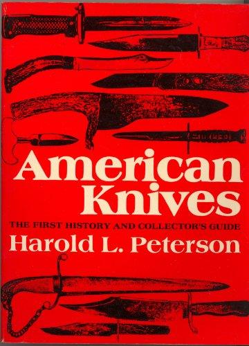 American Knives: Peterson, Harold Leslie