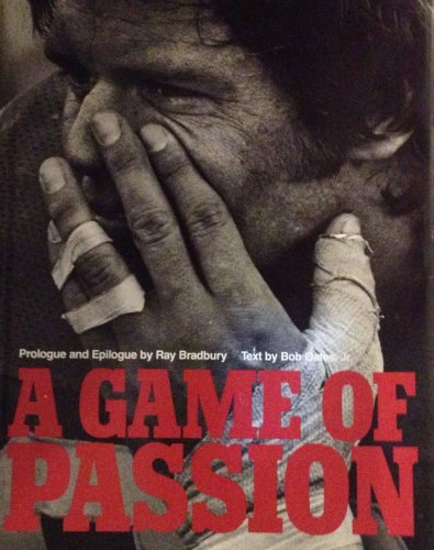 A Game of Passion: Oates, Bob; Bradbury, Ray