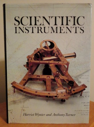 Scientific Instruments: Wynter, Harriet; Turner, Anthony