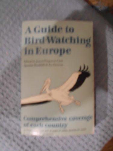 A Guide to Bird-Watching in Europe.