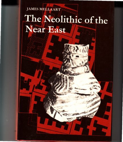 9780684144832: The Neolithic of the Near East (The World of archaeology)