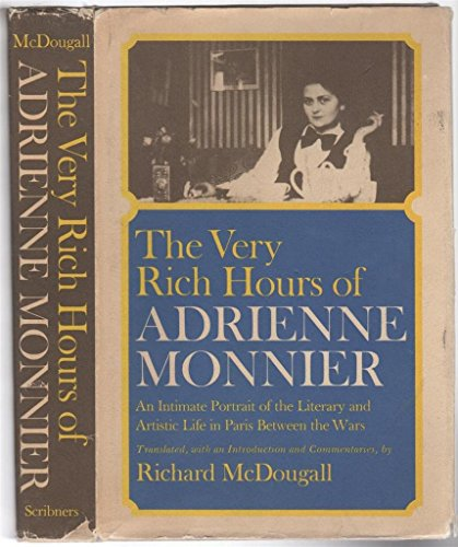 9780684145020: Very Rich Hours of Adrienne Monnier