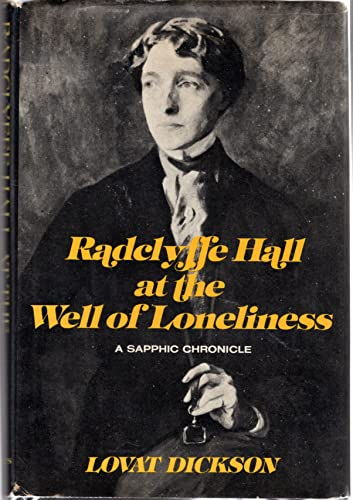 9780684145303: Radclyffe Hall at The well of loneliness: A sapphic chronicle