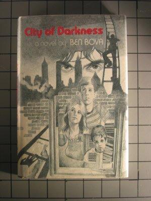 City of Darkness: A Novel: Bova, Ben