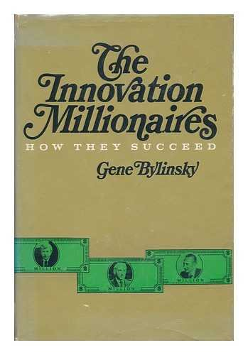 9780684145648: Innovation Millionaires: How They Succeed