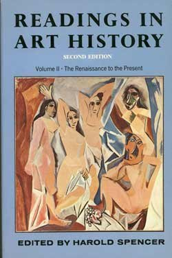 Readings in Art History, Second Edition, Volume II - the Renaissance to the Present