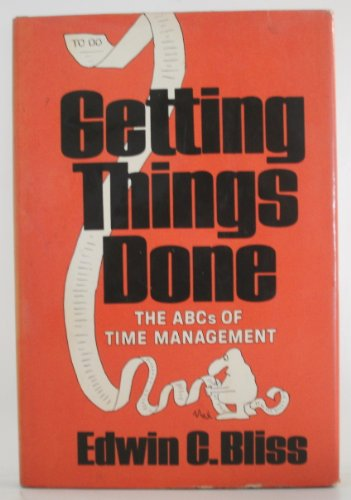 9780684146447: Getting Things Done--The ABC's of Time Management