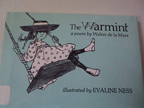 The warmint: A poem: De la Mare, Walter