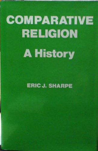 9780684146751: Comparative Religion a History