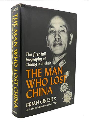 9780684146867: The Man Who Lost China (Chiang Kai-Shek)