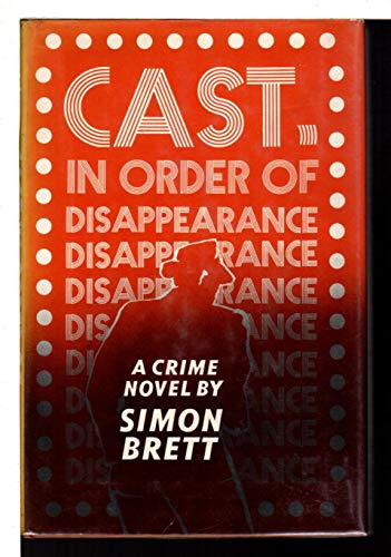 Cast, in Order of Disappearance: Brett, Simon