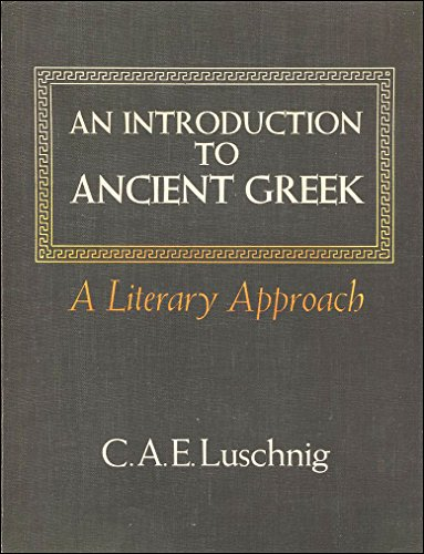 9780684147109: An Introduction to Ancient Greek: A Literary Approach