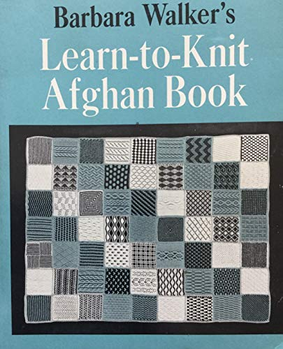 9780684147147: Barbara Walker's Learn-to-Knit Afghan Book