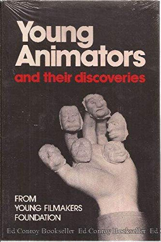 Young Animators and Their Discoveries: A Report from Young Filmakers Foundation: Young Filmakers ...