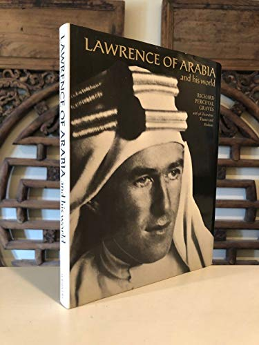 9780684147260: Lawrence of Arabia and His World / Richard Perceval Graves