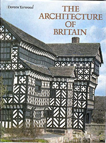 The Architecture of Britain: Yarwood, Doreen