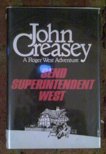 Send Superintendent West (0684147300) by Creasey, John