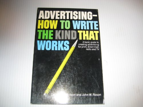 9780684147710: Advertising--How to Write the Kind That Works