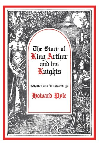 9780684148144: The Story of King Arthur and His Knights (Story King Arthur His Knight Hre)