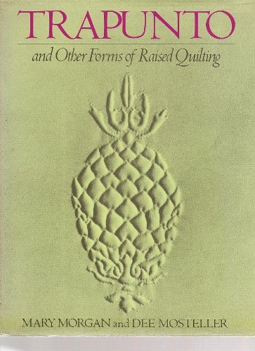 9780684148212: Trapunto and Other Forms of Raised Quilting