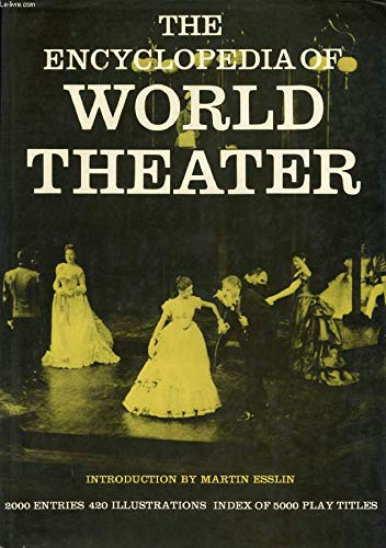 The Encyclopedia of World Theatre