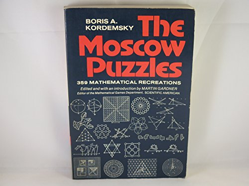 9780684148700: The Moscow Puzzles: 359 Mathematical Recreations