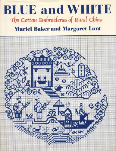 9780684148878: Blue and white: The cotton embroideries of rural China