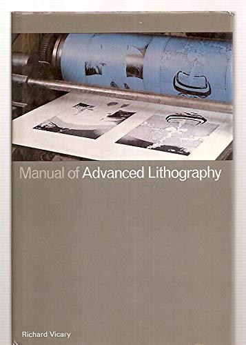 Manual of advanced lithography: Richard Vicary