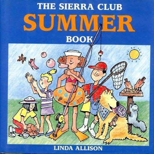 9780684150147: The Sierra Club summer book