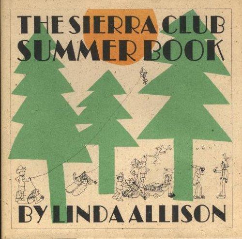9780684150154: The Sierra Club Summer Book