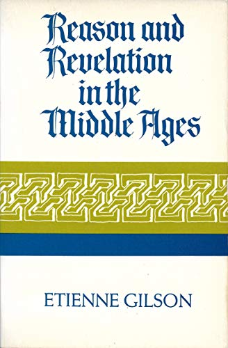 9780684150260: Reason and Revelation in the Middle Ages