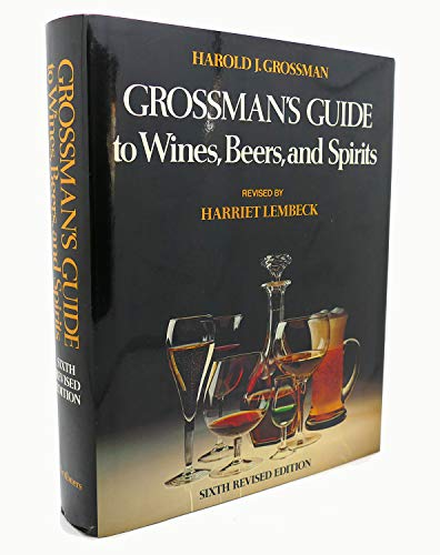 9780684150338: Grossman's guide to wines, beers, and spirits