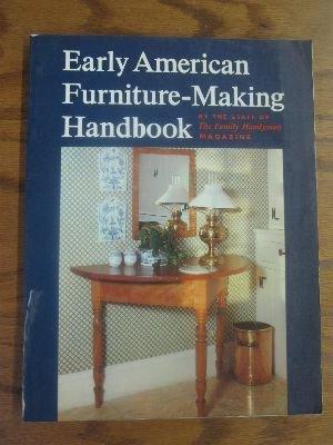 9780684150604: Early American Furniture-Making Handbook