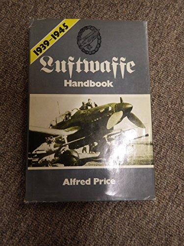 9780684151250: Luftwaffe Handbook, 1939-1945