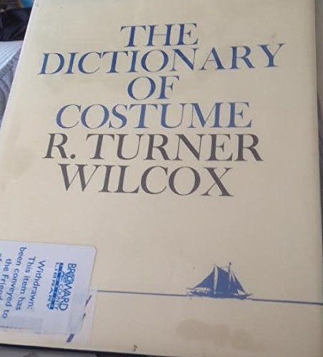 9780684151502: DICTIONARY OF COSTUME