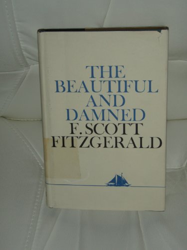 9780684151533: The Beautiful and Damned
