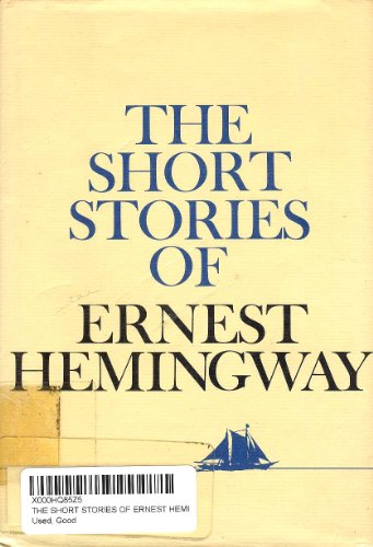 9780684151557: The Short Stories of Ernest Hemingway (Short Stories E Hemingway Hre)