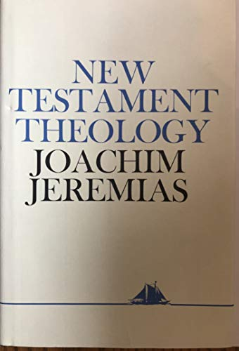 9780684151571: New Testament Theology: The Proclamation of Jesus