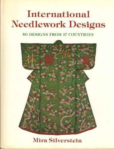 International Needlework Designs: Mira Silverstein