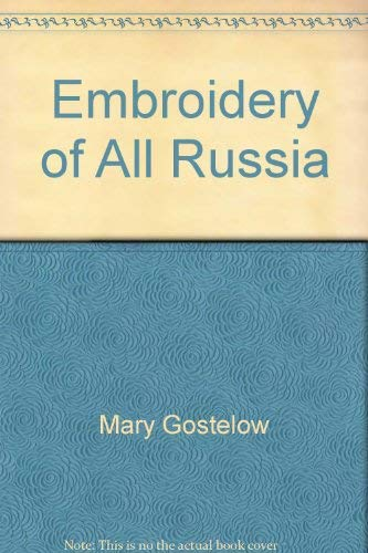 9780684151847: Embroidery of All Russia
