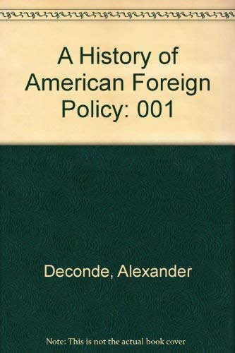 9780684152790: A History of American Foreign Policy