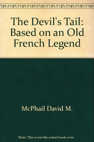 9780684152929: The Devil's Tail: Based on an Old French Legend
