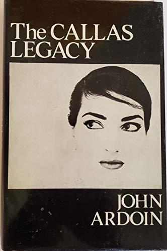 9780684152974: The Callas Legacy