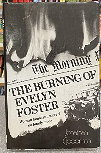 9780684153063: The burning of Evelyn Foster